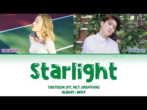 Taeyeon (태연) – Starlight (Feat. NCT Jaehyun) Lyrics (HAN/ROM/ENG)