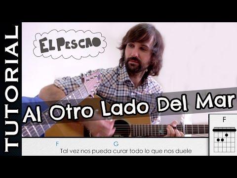 Como tocar AL OTRO LADO DEL MAR David Otero El Pescao Acordes y ritmo