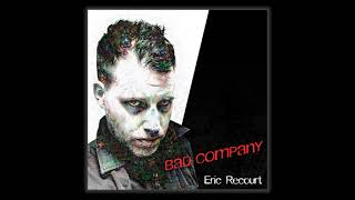 Bad Company - Bad Company (cover by Eric Recourt)