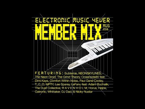 ELECTRONIC MUSIC 4EVER - Members Mix Vol. 2 (Aug 2016)