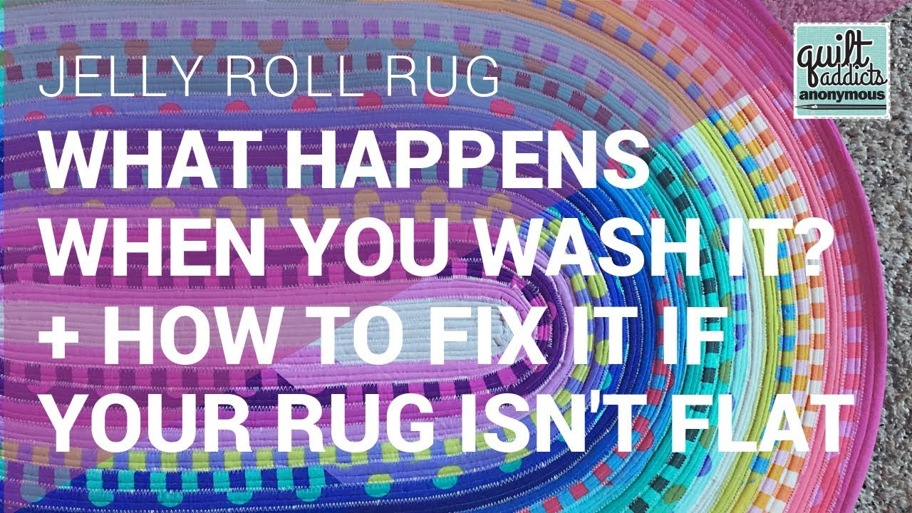 wash a Jelly Roll Rug