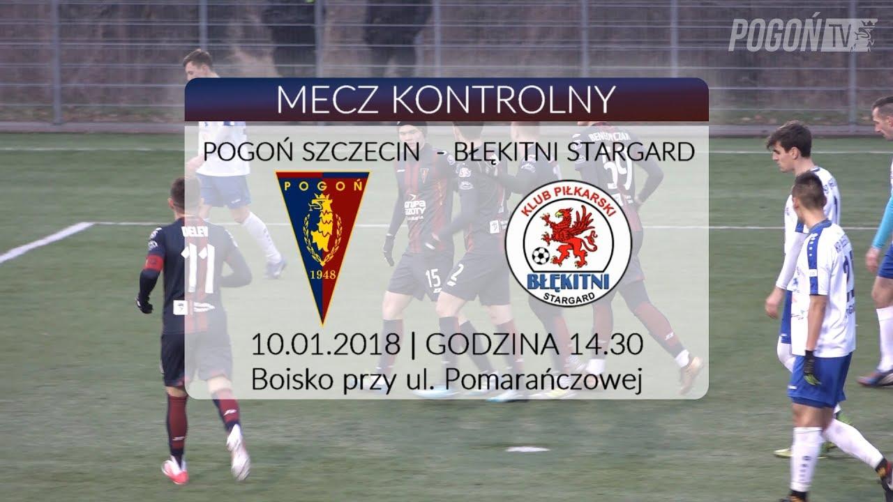 Sparing: Pogoń Szczecin – Błękitni Stargard 3:0 (1:0) 10.01.2018 (SKRÓT)