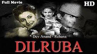 DILRUBA - Dev Anand, Rehana, Yaqub