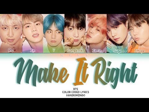 bts-(방탄소년단)---make-it-right-lirik-terjemahan-indonesia