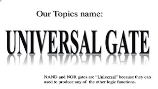 Universal Gate and NAND , NOR Implementation-in hindi