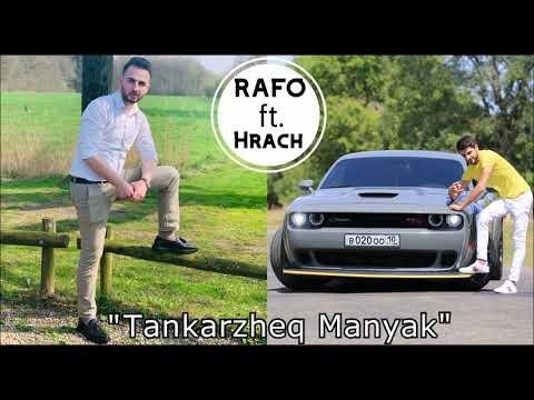 RAFO KHACHATRYAN Ft. HRACH VARDANJAN -  TANKARZHEQ MANYAK (Cover 2019)