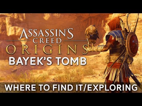 """Where to Find Bayek's Tomb in Assassin's Creed Origins 