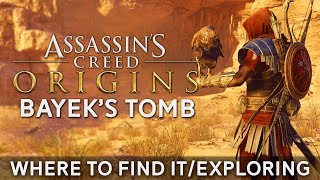 Where to Find Bayek's Tomb in Assassin's Creed Origins | Exploring the Tomb +