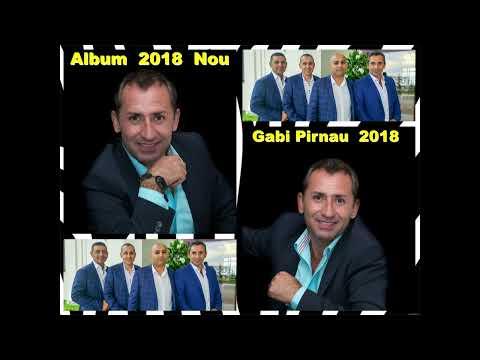 Gabi Pirnau 2018 - Ascultari - Colaje Petrecere NOU - MUZICA DE PETRECERE ALBUM NOU