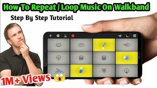 How To Repeat or Loop In Walkband | Walkband Looping Tutorial | STEP BY STEP | SB GALAXY screenshot 1