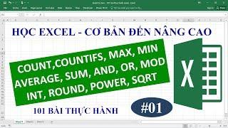Học Excel từ cơ bản đến nâng cao - Bài 01 - Hàm Sum, Count, Countifs, Min, Max, Average, Round...