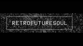 DATA & SACHA SIEFF - RetroFutureSoul (official video)