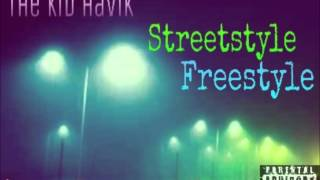 The Kid Havik-Streetstyle Freestyle (Live Easy vol.3)