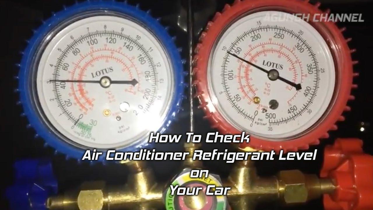 How To Check Air Conditioner Ac Refrigerant Level On Car You