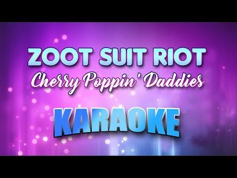 Cherry Poppin' Daddies - Zoot Suit Riot (Karaoke version with Lyrics)