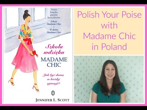 Polish Your Poise with Madame Chic in Poland
