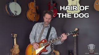 How to play Hair Of The Dog by Nazareth - Guitar Lesson