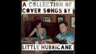 Don't Wanna Miss A Thing (Aerosmith cover) - Stay Classy - little hurricane