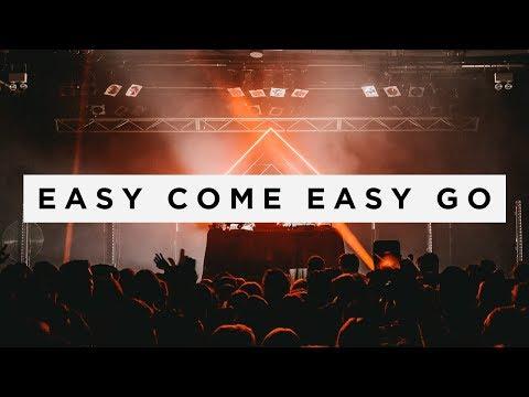 OhShit & Glazba - Easy Come Easy Go