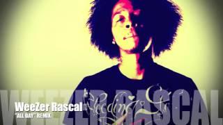 Kanye West - All Day (Remix) - WeeZer Rascal