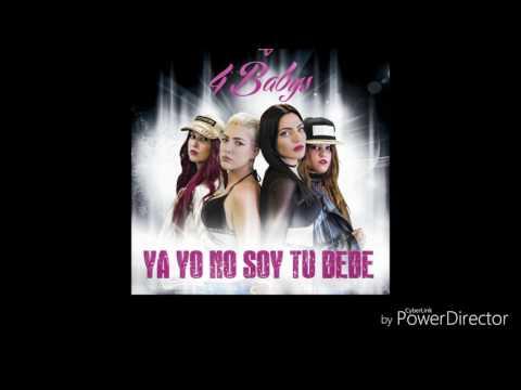 4 Babys - Yo ya no soy tu bebe (Respuesta Maluma)