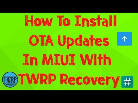 How To Install OTA Update IN MIUI With TWRP Recovery (Rooted Users
