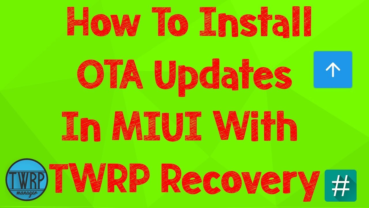 How To Install OTA Update IN MIUI With TWRP Recovery (Rooted Users) ||  Bansi Patel