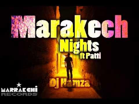Marrakech Nights by Dj Hamza ft Patti (Blue Medina)