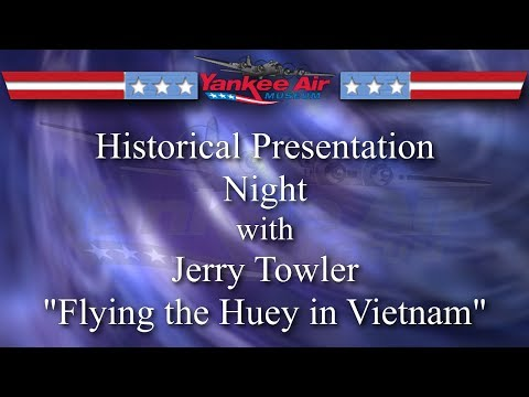 Yankee Air Museum Historic Presentation Night Presents Jerry Towler