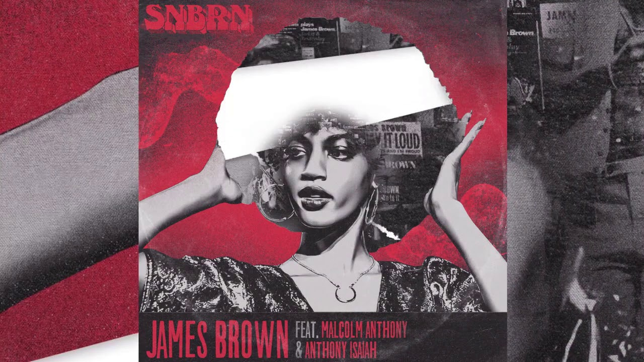 SNBRN - James Brown feat. Malcolm Anthony & Anthony Isaiah (Visualizer Video) [Ultra Music]