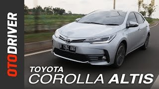 Toyota Corolla Altis 2017 Review Indonesia | OtoDriver