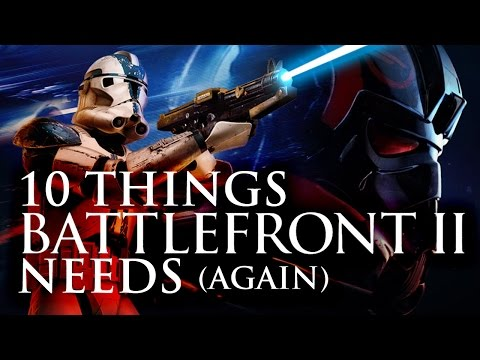 10 Things Star Wars Battlefront 2 Needs (Again) - Up At Noon Live!
