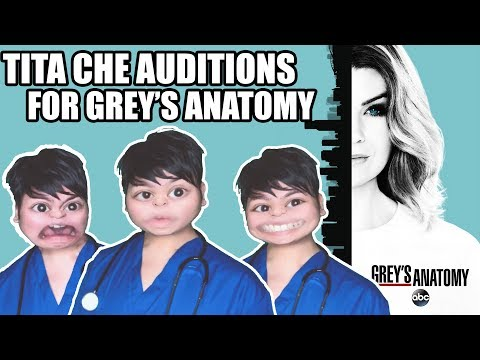 TITA CHE AUDITIONS FOR GREY&39;S ANATOMY