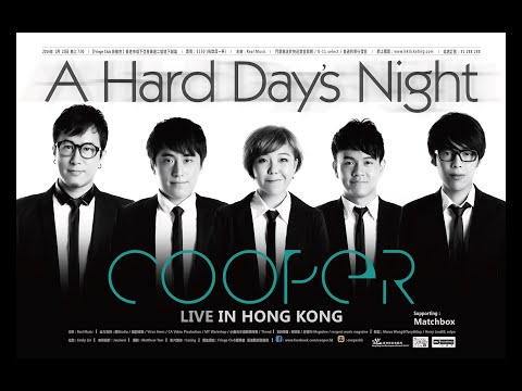"Cooper - ""A Hard Day's Night"" - LIVE IN HONG KONG Promo Video"