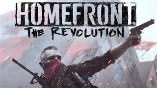 HOMEFRONT THE REVOLUTION - PART 1 / PC GAMEPLAY - MAX SETTINGS
