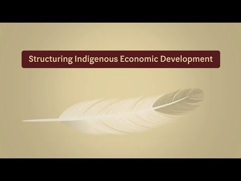 Structuring Indigenous Economic Development