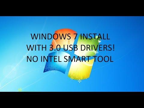 Install Windows 7 With USB 3.0 Drivers (No Intel Smart Tool!) OS Downgrade