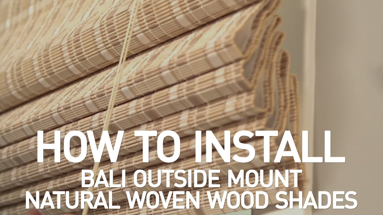 How To Install Bali Natural Woven Wood Shades With Cord Lift Outside Mount Youtube