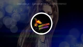 Discoboys - Zjawiskowa (Levelon Remix) 2018