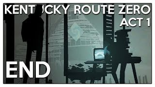 Let's Play Kentucky Route Zero [Act 1] Part 2 Ending - The Zero [Blind PC Gameplay]