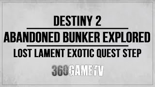 Destiny 2 Abandoned Bunker Explored Location - Lost Lament Exotic Quest Step Guide - Eventide Ruins