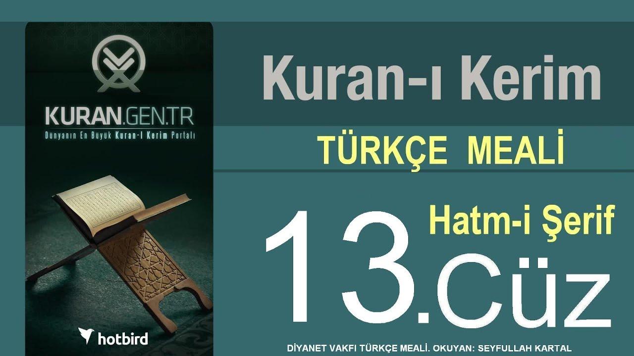 Türkçe Kurani Kerim Meali, 13 Cüz, Diyanet işleri vakfı meali, Hatim, Kuran.gen.tr