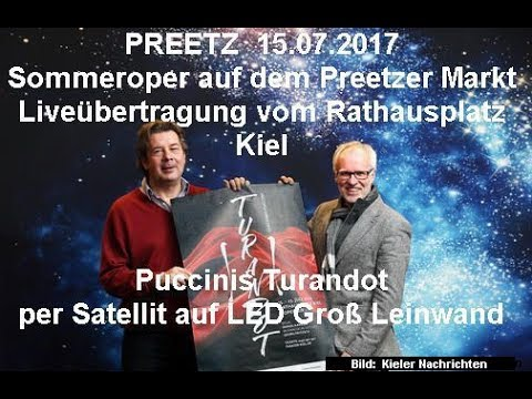 Preetz Sommeroper TURANDOT Live Übertragung der Premiere aus Kiel