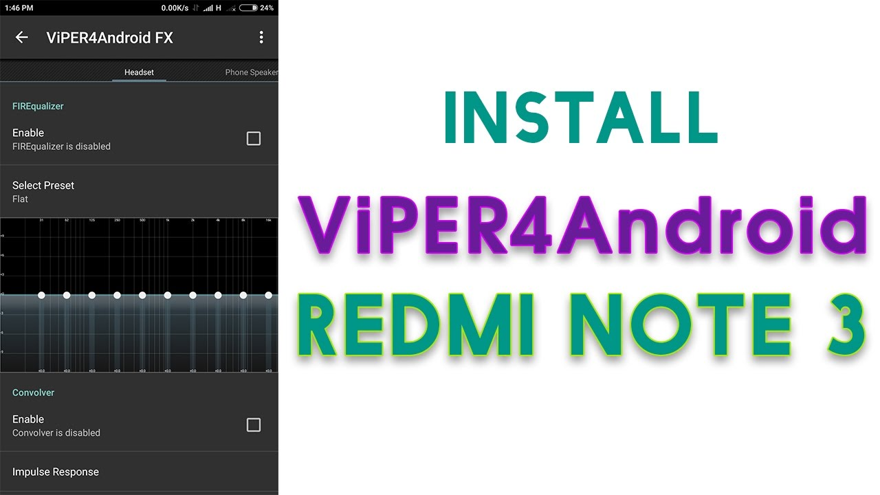 How To Install Dolby Atmos And Viper4Android In Redmi Note 3