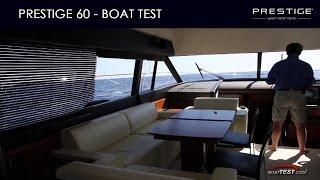 PRESTIGE 60 - by BoatTest