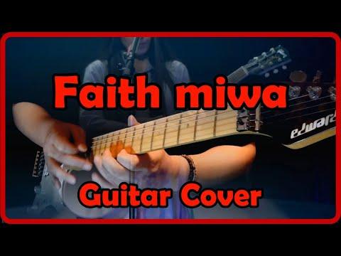 miwa - Faith (Guitar cover)