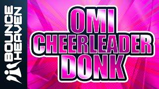 Omi Cheerleader Bounce mix.mp3