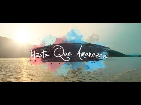 ChocquibTown - Hasta Que Amanezca  (Official Video)