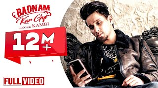 Badnam Kar Gayi | Kambi | Sukhe Muzical Doctorz | Latest Punjabi Songs 2019 | Desi Swag Records