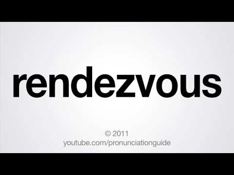 How to Pronounce Rendezvous